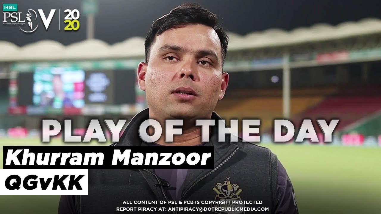 Play of the Day with Khurram Manzoor | HBL PSL 2020