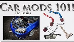 Car Mods 101- The basics