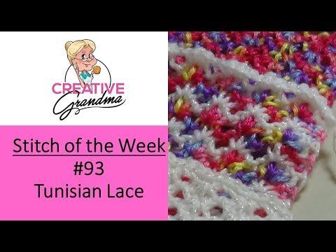 Stitch of the Week  #93 Tunisian Lace Stitch – Crochet Tutorial – Free Pattern