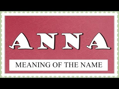 NAME ANNA- FUN FACTS