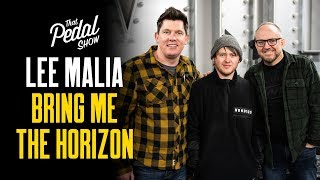 Lee Malia Of Bring Me The Horizon [Interview & Rig Tour] – That Pedal Show