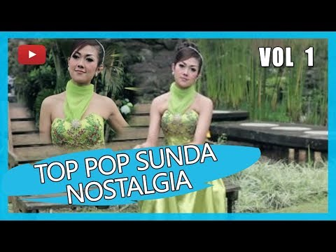 Lagu Lagu Pop Sunda Nostalgia Terbaik Sepanjang Masa Vol 1