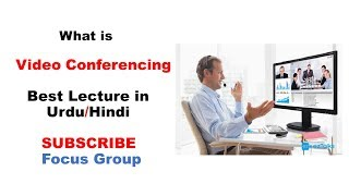 Video Conferencing || Computer Science || Lecture in Urdu/Hindi