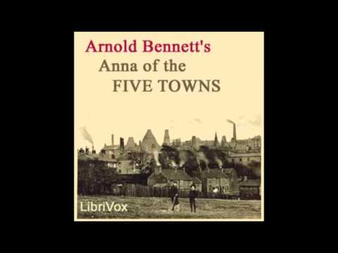 Anna of the Five Towns audiobook - part 1