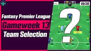 FPL TEAM SELECTION GW13   TIELEMANS/MADDISON IN?   Gameweek 13   Fantasy Premier League Tips 2019/20