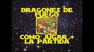 Dragones de Fuego: Cómo Jugar/Tutorial + Partida/Así lo Jugamos