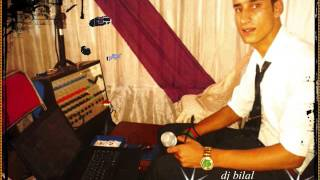 DJ bilal cha3bi rabat tel : 0645394450 كشكول شعبي أعراس