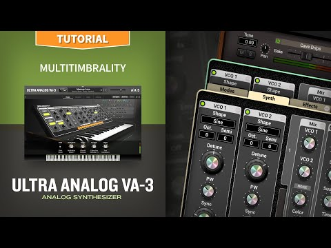 Multitimbrality: Working With Layers With The Ultra Analog VA-3 Analog Synthesizer Plug-in