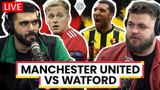 Manchester United v Watford | LIVE Stream Watchalong