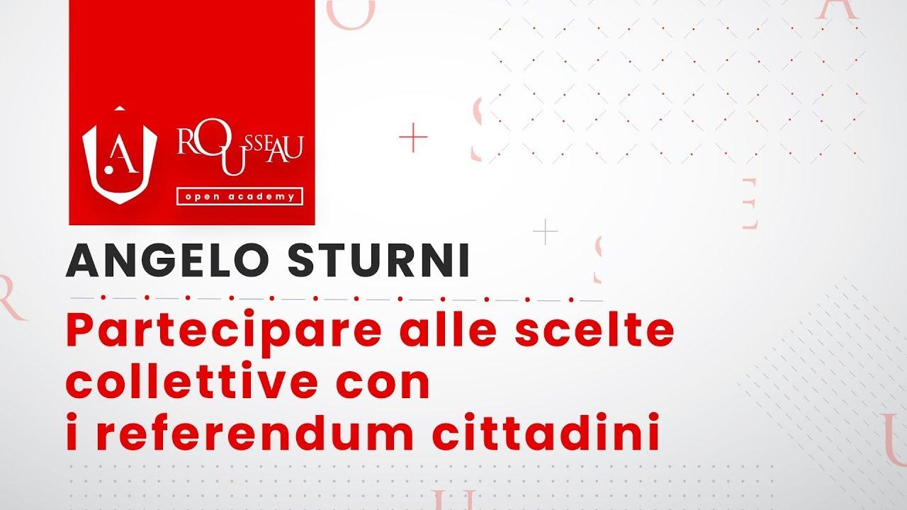 Open Academy Sturni  - Partecipare alle scelte collettive con i referendum cittadini