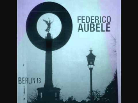 Federico Aubele - Berlin