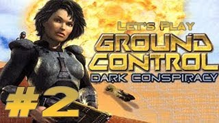Let's Play Ground Control: Dark Conspiracy Ep. 2