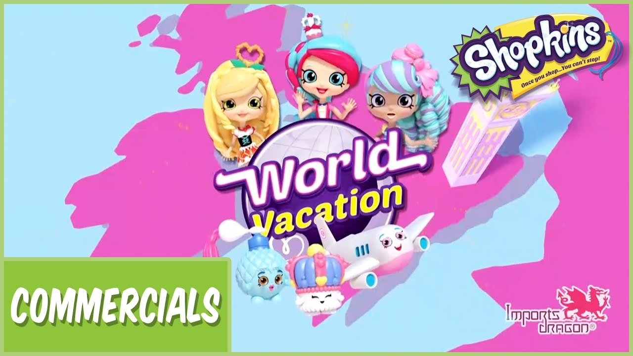 Shopkins Shoppies Season 8 Is Here World Vacation