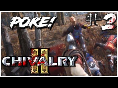 Chivalry 2: POKE of DOOM!! 🛡️ |