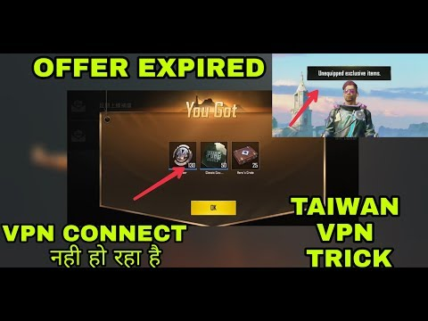 Taiwan Vpn Tricks Not Working Offers Expired Unquiped Exclusive Items Not Connected Vpn