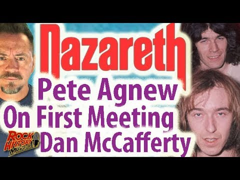 Pete Agnew's First Impression of Original Nazareth Singer Dan McCafferty Mp3