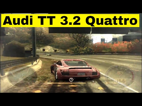 Audi TT 3.2 Quattro | Need For Speed Most Wanted 2005