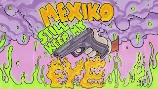 "[FREE] A REAL MEXIKODRO TYPE BEAT ""STILL KEEP MY FYE"""