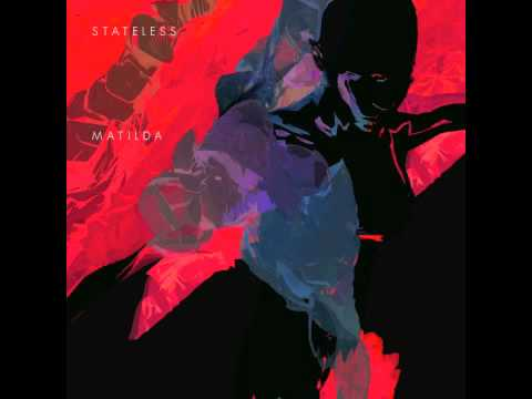 Stateless - Ballad of Ngb