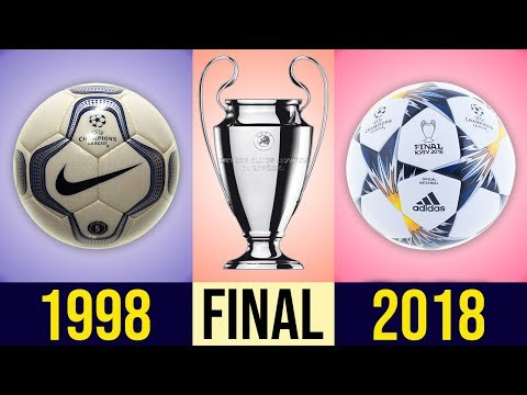 The Evolution Of The UEFA Champions League Final Ball [[ 1998 - 2018]]