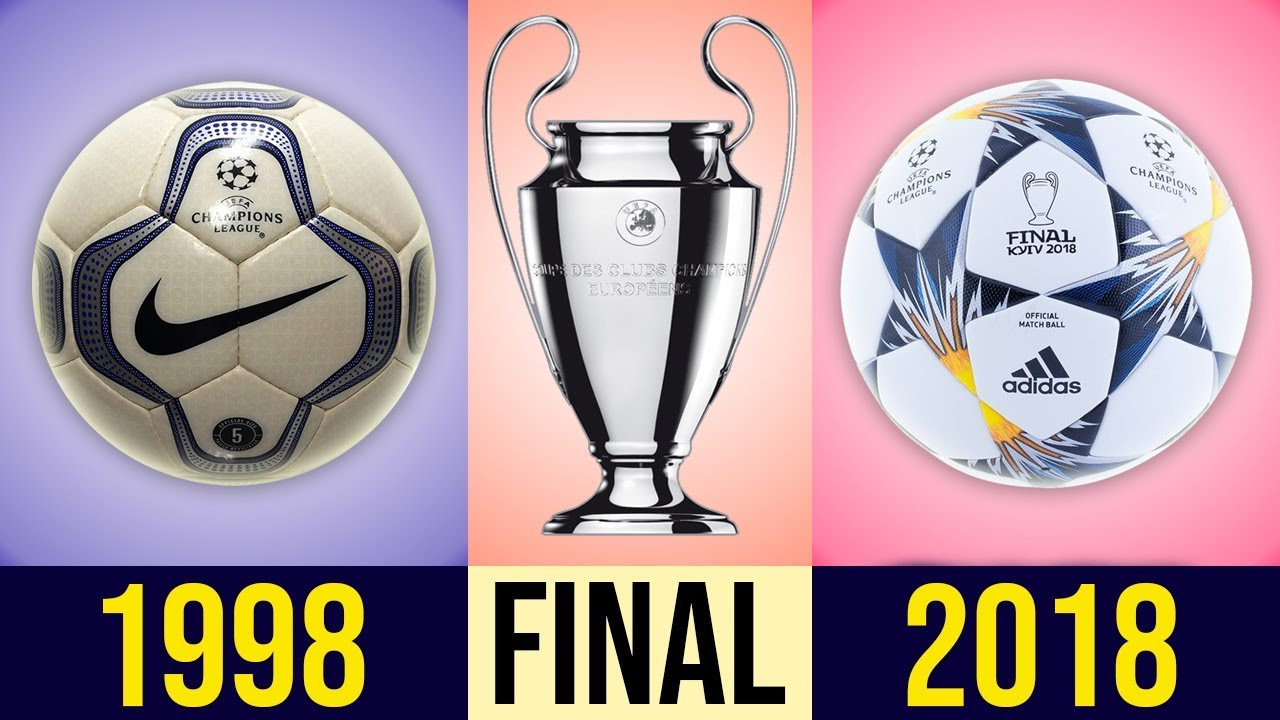 bb236d99f The Evolution Of The UEFA Champions League Final Ball [[ 1998 - 2018 ...