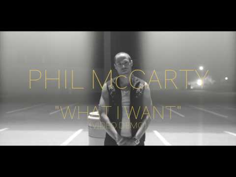 PHIL McCARTY   WHAT I WANT DEMO VIDEO HD
