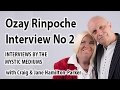 Modern Enlightenment Experiences - Ozay Rinpoche Interview