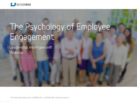 The Psychology of Employee Engagement
