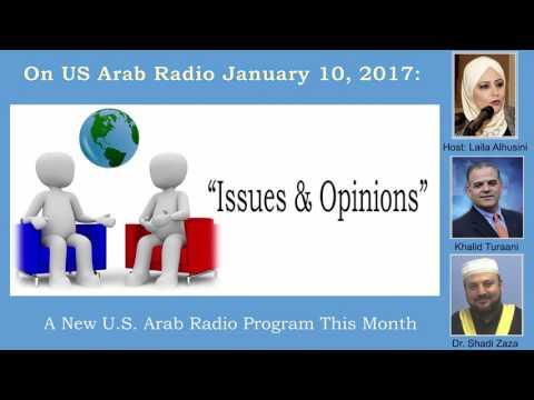 """""""Issues & Opinions"""": A New U.S. Arab Radio Program This Month"""