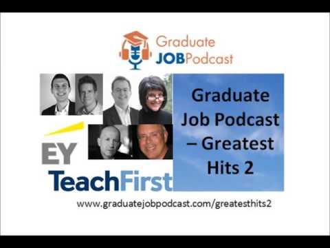 Graduate Job Podcast - Greatest Hits 2