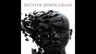 Crash - Decyfer Down (TJ Harris) with lyrics