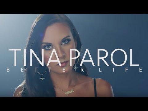 Tina Parol - Better Life (Official Music Video)
