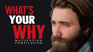 WHAT'S YOUR WHY - Motivational Video Speeches Compilation | 30-Minute Motivation