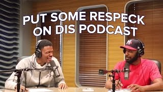 Put Some Respeck On Dis Podcast | The 85 South Show With DC Young Fly & Karlous Miller | Episode 20