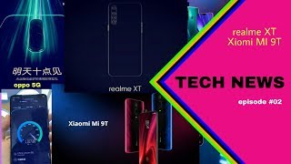 REALME XT | XIOMI MI 9T | OPPO 5G  |TECH NEWS | episode 2 | TECH 20 TODAY