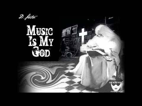 """D. Lector - """"Music Is My God"""" feat. Megan Aviles NEW! 1st Single off of Growing Pains"""
