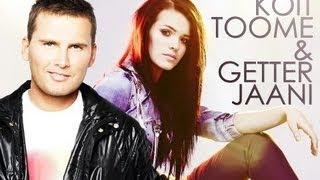 """Koit Toome & Getter Jaani - """"Valged Ööd"""""""