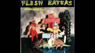 Baixar The Flesh Eaters – Because Of You / Tightrope On Fire