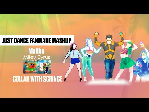 Just Dance 2018 - Malibu by Miley Cyrus (Fanmade Mashup/Collab With Scrince)