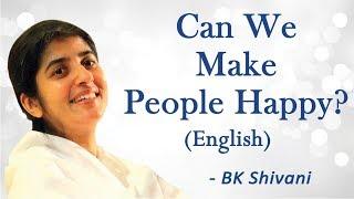 يمكننا أن نجعل الناس سعداء؟: الجزء 3: BK شيفانى (باللغة الإنجليزية)