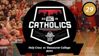 Game 29 - Holy Cross vs Vancouver College Boys Finals