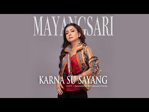 karna su sayang mayangsari official music video