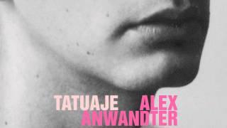 Alex Anwandter - Tatuaje