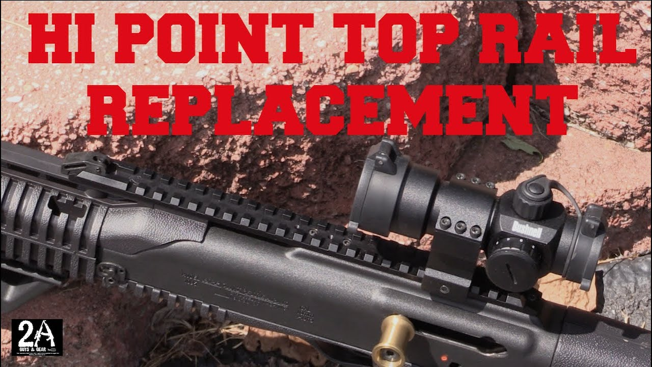 How to replace a Hi Point Carbine top rail  Long Shot Manufacturing