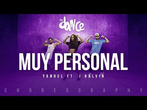 Muy Personal - Yandel ft. J Balvin | FitDance Life (Coreografía) Dance Video