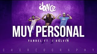 Muy Personal - Yandel ft. J Balvin | FitDance Life (Coreografía) Dance Video