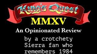 Why We Loved Sierra Games: 1984 Sierra fan reviews King's Quest 2015, Part 1