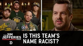 Are the Edmonton Eskimos Canada's Redskins?  - The Jim Jefferies Show
