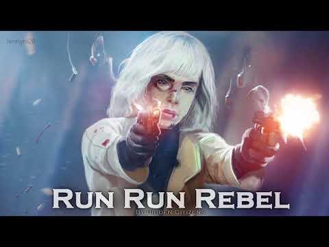 EPIC POP | ''Run Run Rebel'' by Hidden Citizens (feat. ESSA)