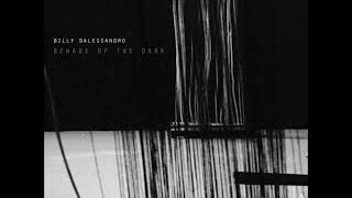 Billy Dalessandro - Crashing The System